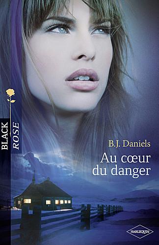 Au-Coeur-Du-Danger-De-B.J.-Daniels